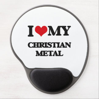 I Love My CHRISTIAN METAL Gel Mouse Mat