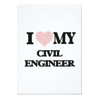 I love my Civil Engineer (Heart Made from Words) 13 Cm X 18 Cm Invitation Card