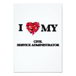 I love my Civil Service Administrator 9 Cm X 13 Cm Invitation Card