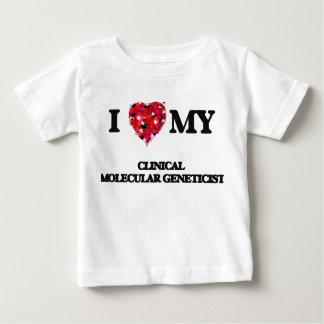 I love my Clinical Molecular Geneticist Tshirt