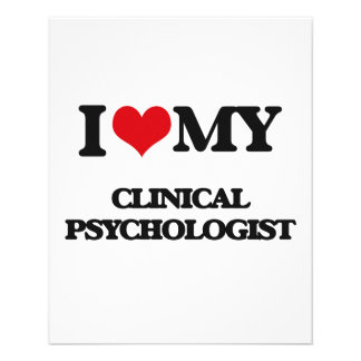 I love my Clinical Psychologist Full Color Flyer