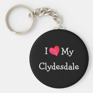 I Love My Clydesdale Basic Round Button Key Ring