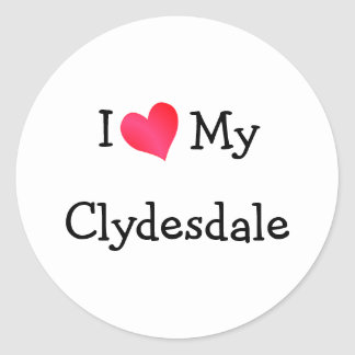 I Love My Clydesdale Stickers
