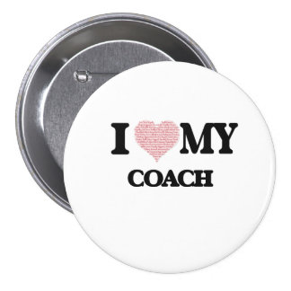 I love my Coach (Heart Made from Words) 7.5 Cm Round Badge