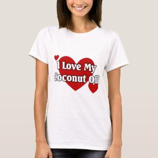 I love my coconut oil T-Shirt