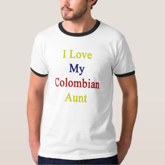I Love My Colombian Aunt T-Shirt