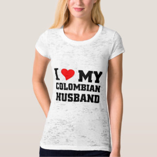 I love my Colombian Husband T-Shirt