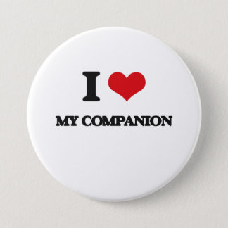 I love My Companion 7.5 Cm Round Badge