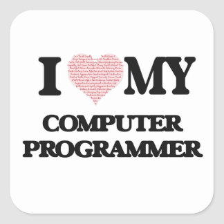 I love my Computer Programmer (Heart Made from Wor Square Sticker