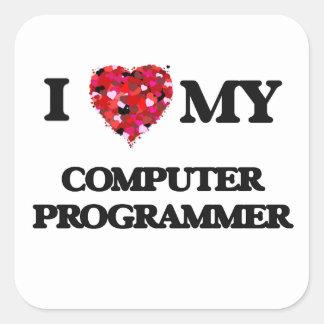 I love my Computer Programmer Square Sticker