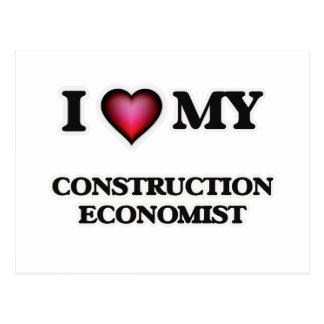 I love my Construction Economist Postcard