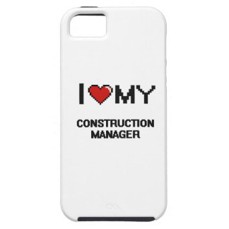 I love my Construction Manager iPhone 5 Cover