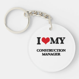 I love my Construction Manager Keychains