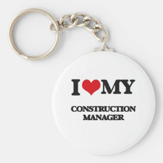 I love my Construction Manager Keychain