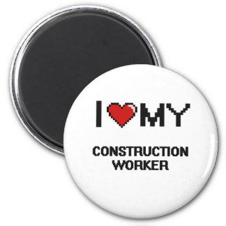 I love my Construction Worker 6 Cm Round Magnet