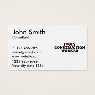 I love my construction worker business card