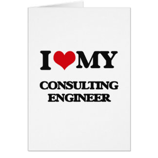 I love my Consulting Engineer Card