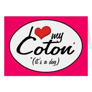 I Love My Coton (It's a Dog) Card