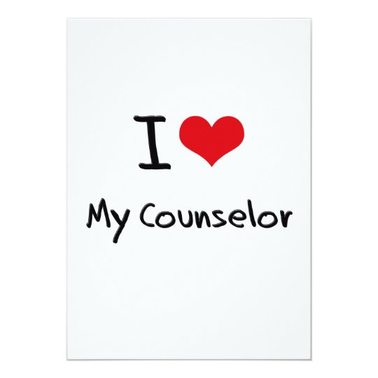 I love My Counsellor Card