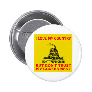 I Love My Country But Don't Trust My Government 6 Cm Round Badge