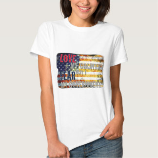 I love my country but I fear my government Shirts
