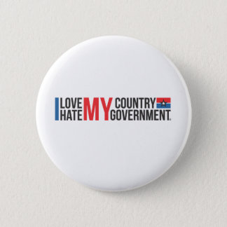I love MY COUNTRY hate MY GOVERNMENT 6 Cm Round Badge