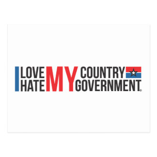 I love MY COUNTRY hate MY GOVERNMENT Postcard