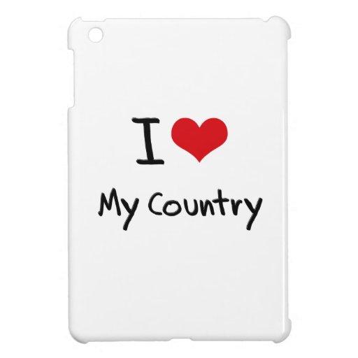 I love My Country iPad Mini Cover