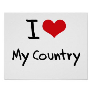 I love My Country Poster