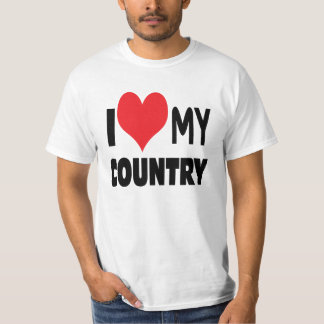 I love my country. t shirts