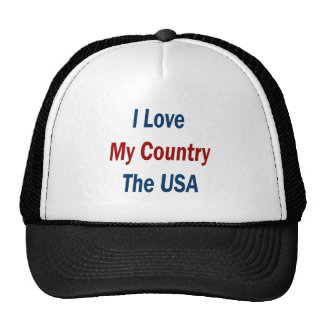 I Love My Country The USA Trucker Hat