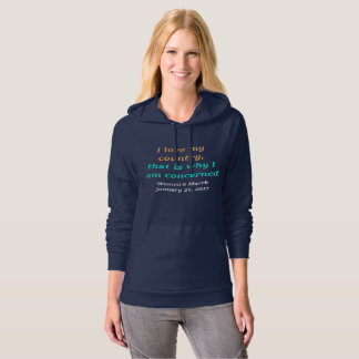 I love my country (women's march) hoodie