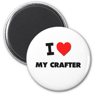I love My Crafter 6 Cm Round Magnet