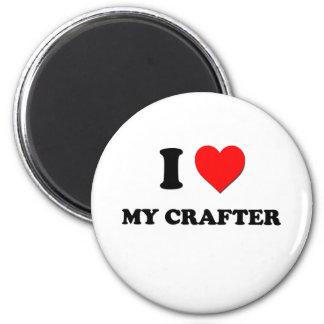 I love My Crafter Fridge Magnet