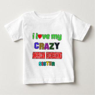 I love my crazy American kickboxing Sister Shirt
