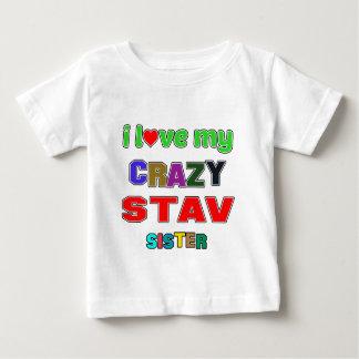 I love my crazy Stav Sister Baby T-Shirt