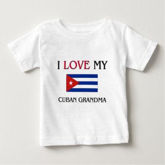 I Love My Cuban Grandma Baby T-Shirt