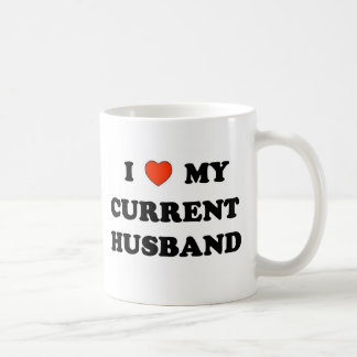 I Love My Current Husband Mug
