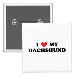I Love My Dachshund Pinback Button