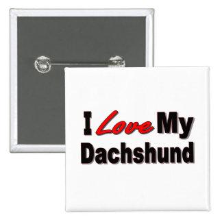 I Love My Dachshund Dog Gifts Apparel Pins