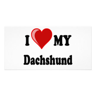 I Love My Dachshund Dog Gifts & Apparel Photo Cards