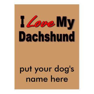 I Love My Dachshund Dog Gifts & Apparel Postcards