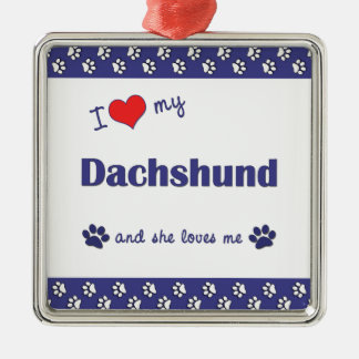 I Love My Dachshund (Female Dog) Silver-Colored Square Decoration