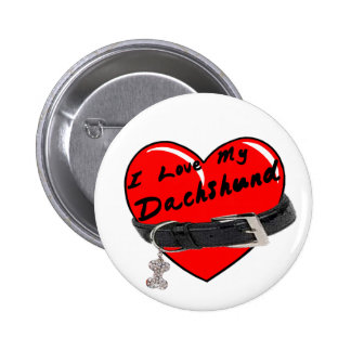 I Love My Dachshund Heart with Dog Collar 6 Cm Round Badge