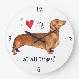 I love my Dachshund Large Clock
