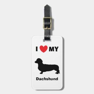 """""""I Love My Dachshund"""" Luggage Tag"""