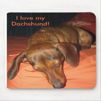 I love my Dachshund! Mouse Pad