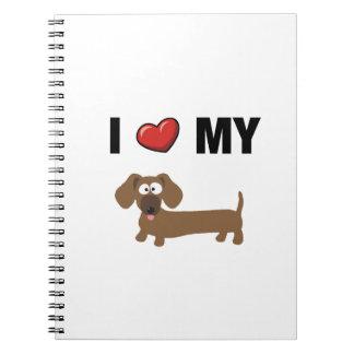 I love my dachshund spiral note books