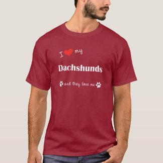 I Love My Dachshunds (Many Dogs) T-Shirt
