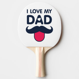 I love my dad cute moustache icon ping pong paddle